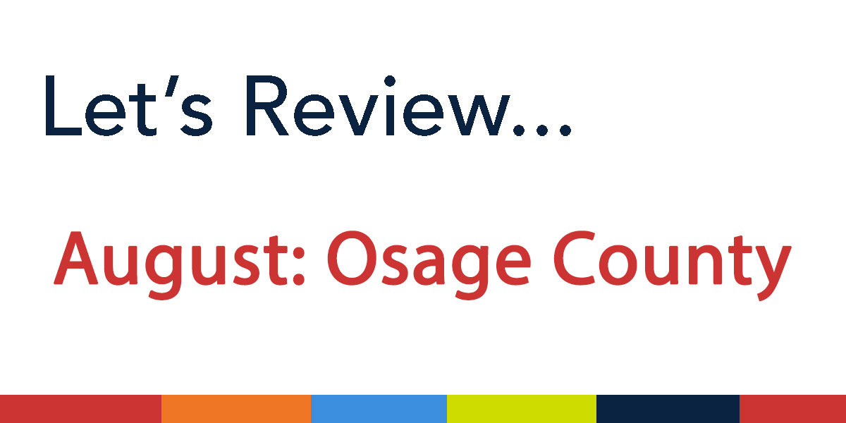 AugustOsageCountyReview